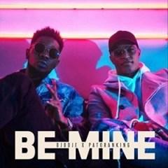 DJodje - Be Mine ft. Patoranking